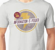 Information Is Power Unisex T-Shirt