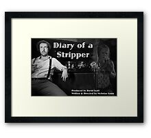 Diary of a Stripper Framed Print