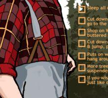 Lumberjack warning! Sticker