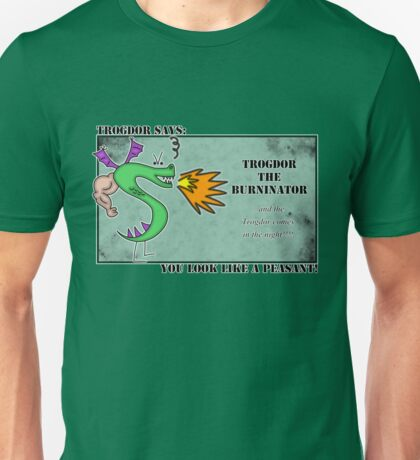 Trogdor the Burninator - Peasants Unisex T-Shirt