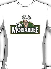 Chef Moriardee T-Shirt