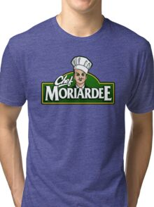 Chef Moriardee Tri-blend T-Shirt