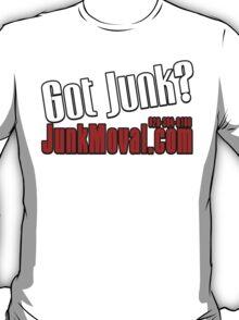 JunkMoval GOT JUNK T-Shirt
