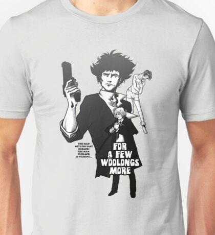 For a Few Woolongs More Unisex T-Shirt