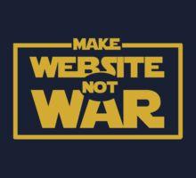 Make Website Not War by dmcloth