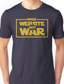 Make Website Not War Unisex T-Shirt
