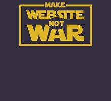 Make Website Not War Unisex T-Shirt