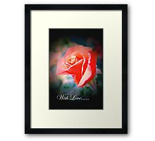 Flower 19 ♥ with Love ♥ Framed Print