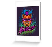 BEBOP Greeting Card