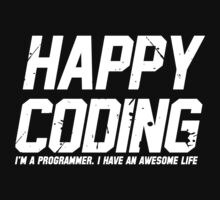 Programmer : Happy Coding One Piece - Long Sleeve