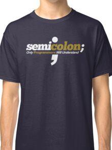 Programmer - Semicolon Classic T-Shirt