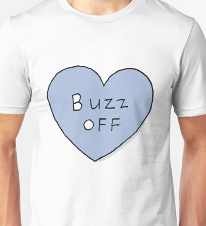 buzz off Unisex T-Shirt
