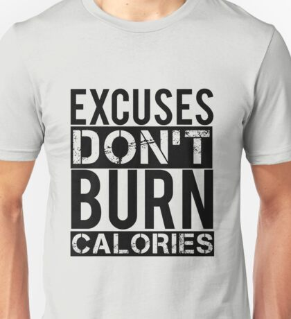 Excuses, Fitness, Exercise Unisex T-Shirt