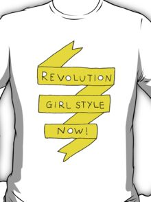 revolution girl style now! T-Shirt