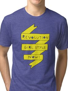 revolution girl style now! Tri-blend T-Shirt