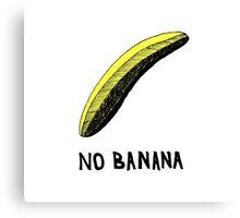 No Banana Canvas Print