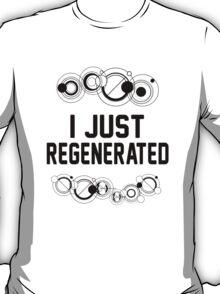 I just regenerated.  T-Shirt