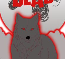 Howling of the Dead Sticker
