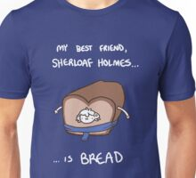 Sherloaf (white writing) Unisex T-Shirt