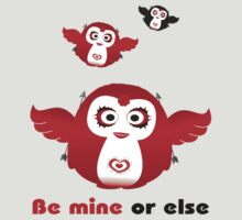 Pengui-Be mine or else T-Shirt