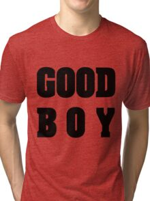 GOOD BOY (BIG BANG) - WHITE Tri-blend T-Shirt