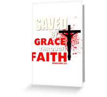 Saved by His Grace Greeting Card