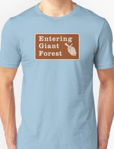 Entering Giant Forest, Yosemite Sign, California, USA T-Shirt