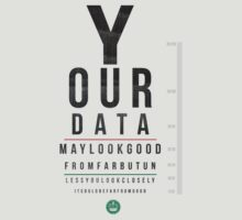 Your Data Looks Good From Far T-Shirt