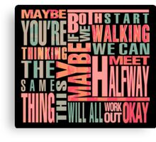 Maybe You're Thinking The Same Thing Canvas Print