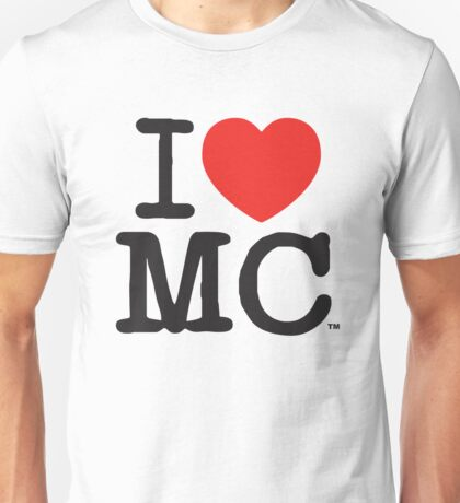 I Love MC (Light) Unisex T-Shirt