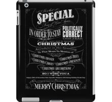 Politically Correct or Incorrect Black Chalkboard Typography  Christmas - I iPad Case/Skin