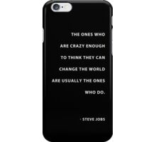 """""""Here's to the crazy ones.."""" iPhone Case/Skin"""