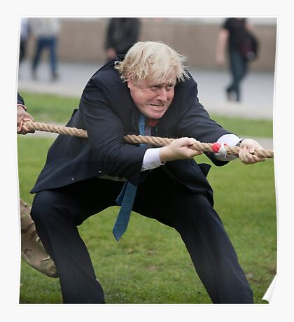 Boris Johnson grits his teeth during tug of war Poster