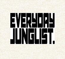 Everyday Junglist.  Hoodie