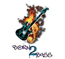 Born 2 Bass  Photographic Print