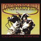 Longboards Rule by Larry Butterworth