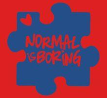 Normal Is Boring, Autism Awareness One Piece - Short Sleeve