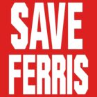 SAVE FERRIS by thelastfreenoob