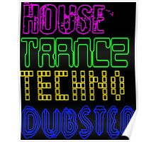 House Trance Techno Dubstep Poster