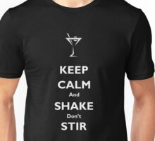Keep Calm and Shake Don't Stir Unisex T-Shirt