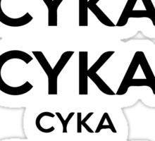 Cyka Blyat - CS:GO Sticker