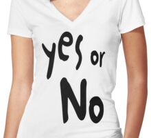 Yes or No Women's Fitted V-Neck T-Shirt