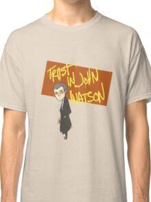 Trust in John Watson Classic T-Shirt