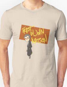 Trust in John Watson T-Shirt