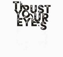 Trust your Eyes One Piece - Short Sleeve