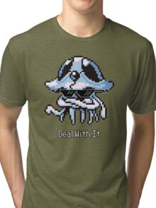 Tentacruel - Deal With It (w/ Sunglasses) Tri-blend T-Shirt