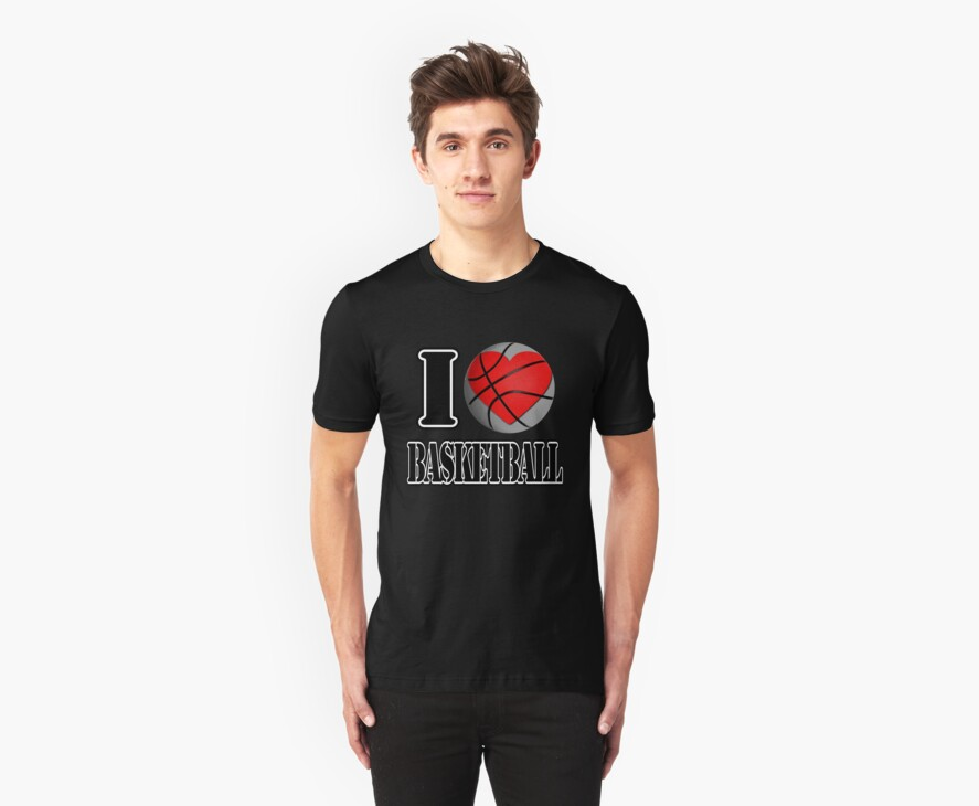 I love Basketball T-shirt by Nhan Ngo