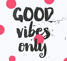 Good Vibes pinks by Pranatheory