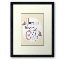Home is where your Cat is Framed Print