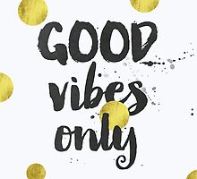 Good Vibes golds by Pranatheory